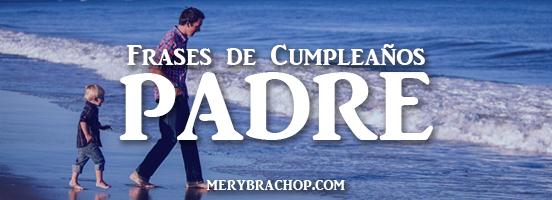 mensajes crsitianos para felicitar a papa padre por su cumpleaños imagenes por Mery Bracho entre poemas y vivencias