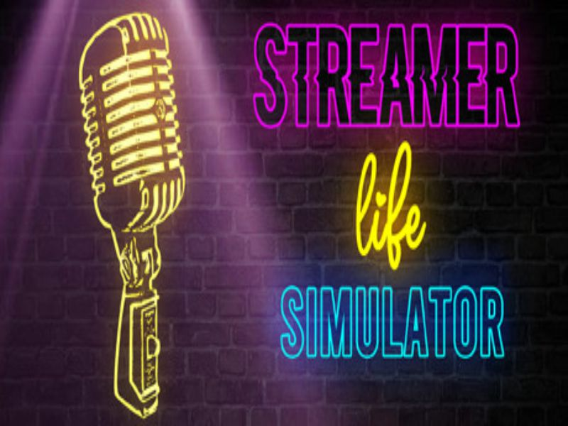 Download Streamer Life Simulator Game PC Free