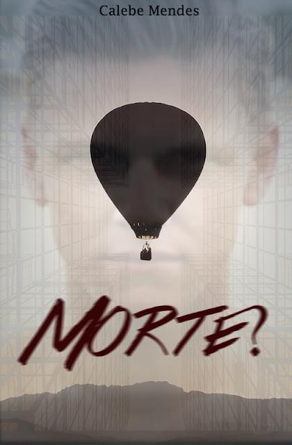 """Resenha, conto, """"Morte?"""", Calebe Mendes, wattpad"""