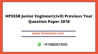 HPSSSB Junior Engineer(civil) Previous Year Question Paper 2018