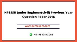 HPSSSB Junior Engineer(civil) Previous Year Question Paper 2018
