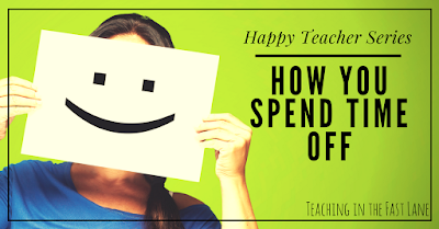 How happy teachers spend their time off might surprise you! Are you making the most of your vacations?