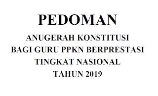 Pedoman Anugerah Konstitusi Bagi Guru PPKN Berprestasi Tingkat Nasional 2019