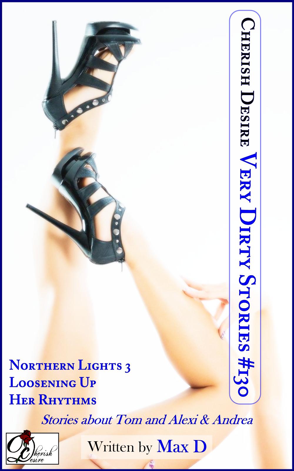 Cherish Desire: Very Dirty Stories #130, Max D, erotica