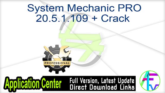 System Mechanic PRO 20.5.1.109 + Crack