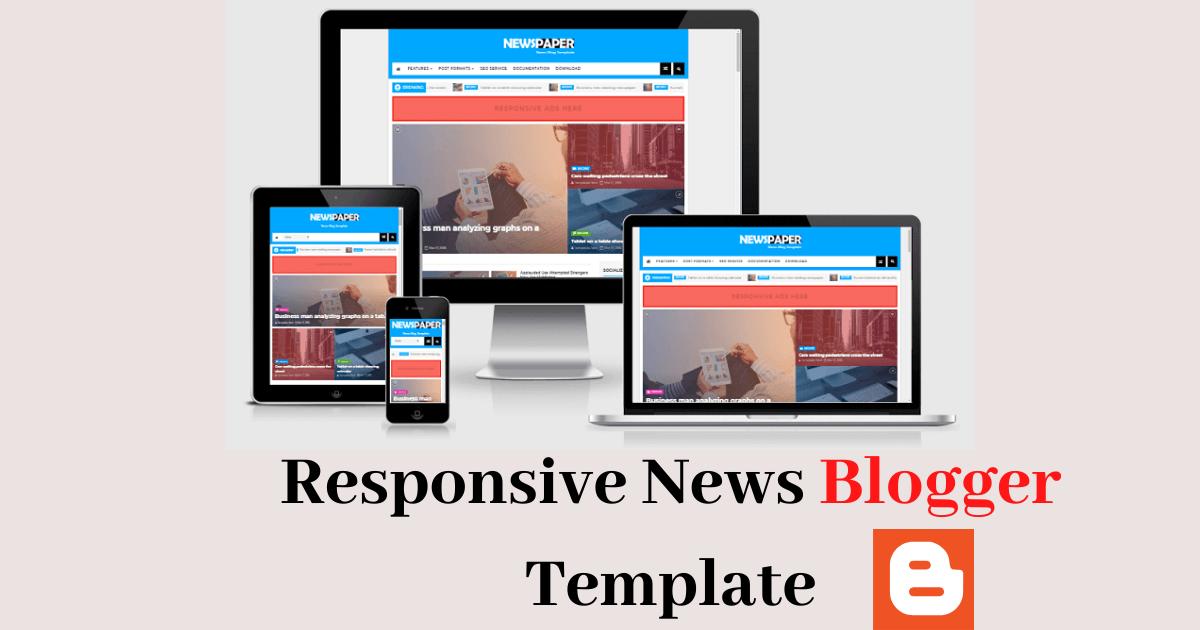 Newspaper - 2020 Responsive News Blogger Template