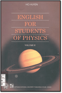 English for Students of Physics Vol.2 - Hồ Huyên