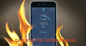 Cara mengatasi hp Coolpad yang cepat panas