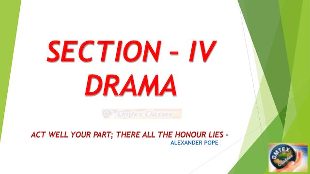 SECTION IV DRAMA