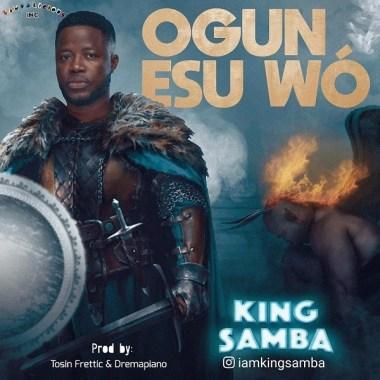 Ogun-Esu-Wo-King-Samba.mp3