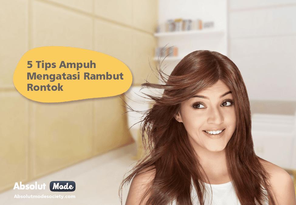 5 Tips Ampuh Mengatasi Rambut Rontok