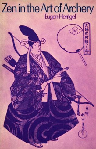 Zen Y El Arte De Los Arqueros Japoneses – Eugen Herrigel