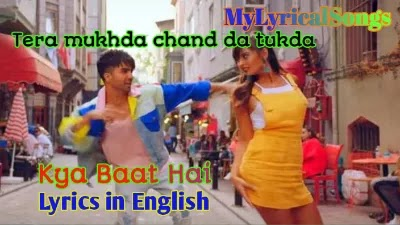 Kya Baat hai Song Lyrics
