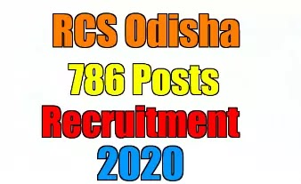 RCS Odisha 786 Various Posts Recruitment 2020