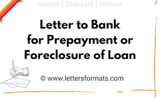 letter to bank for foreclosure of loan