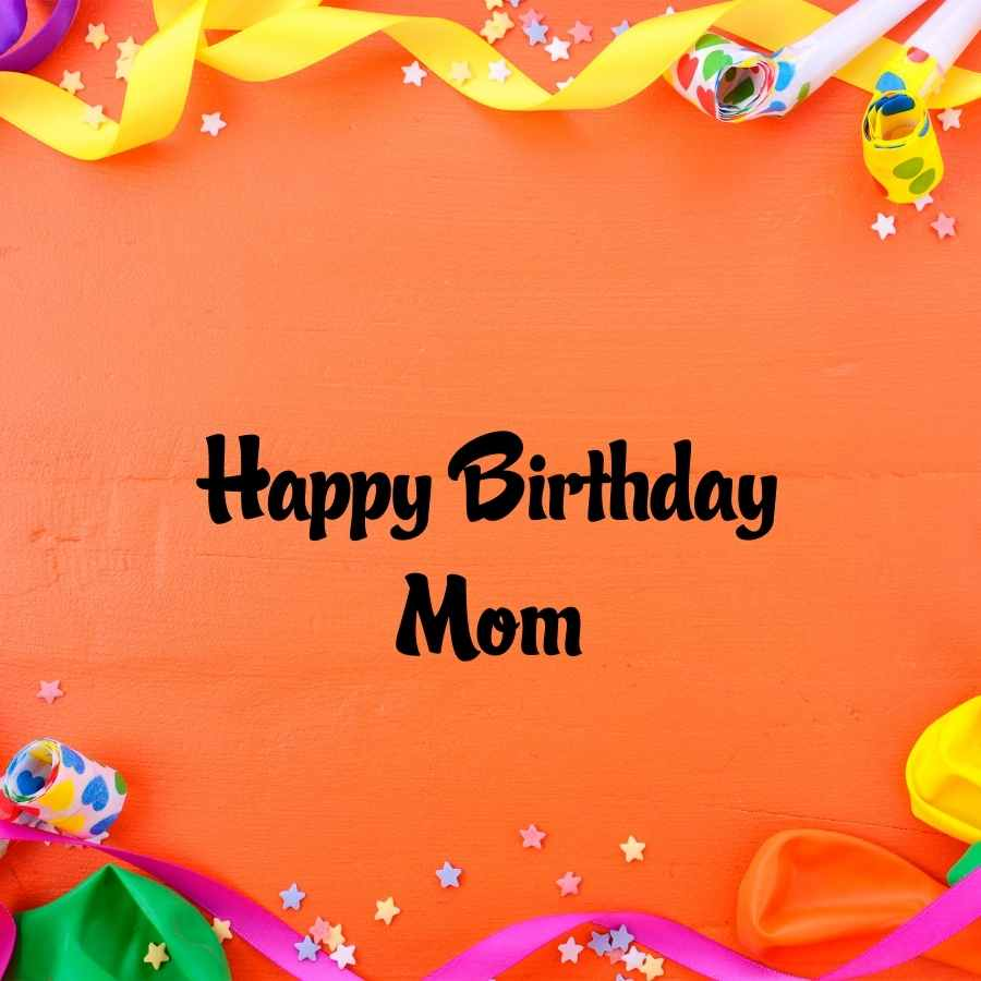 happy birthday images for moms