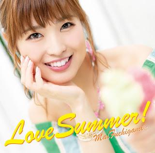 [Single] Mai Fuchigami – Love Summer! (3rd Single) [MP3/320K/ZIP]