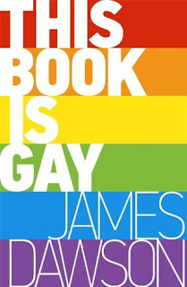 This Book is Gay, James Dawson, Book Scoop, InToriLex