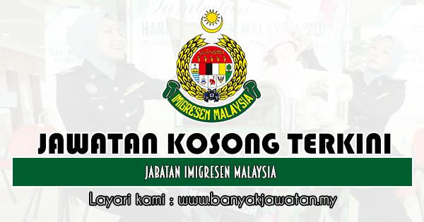 Jawatan Kosong 2019 di Jabatan Imigresen Malaysia
