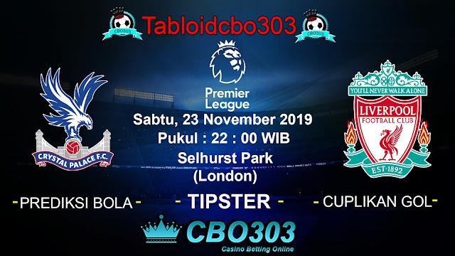 Prediksi pertandingan Crystal Palace vs Liverpool tanggal 23-11-2019