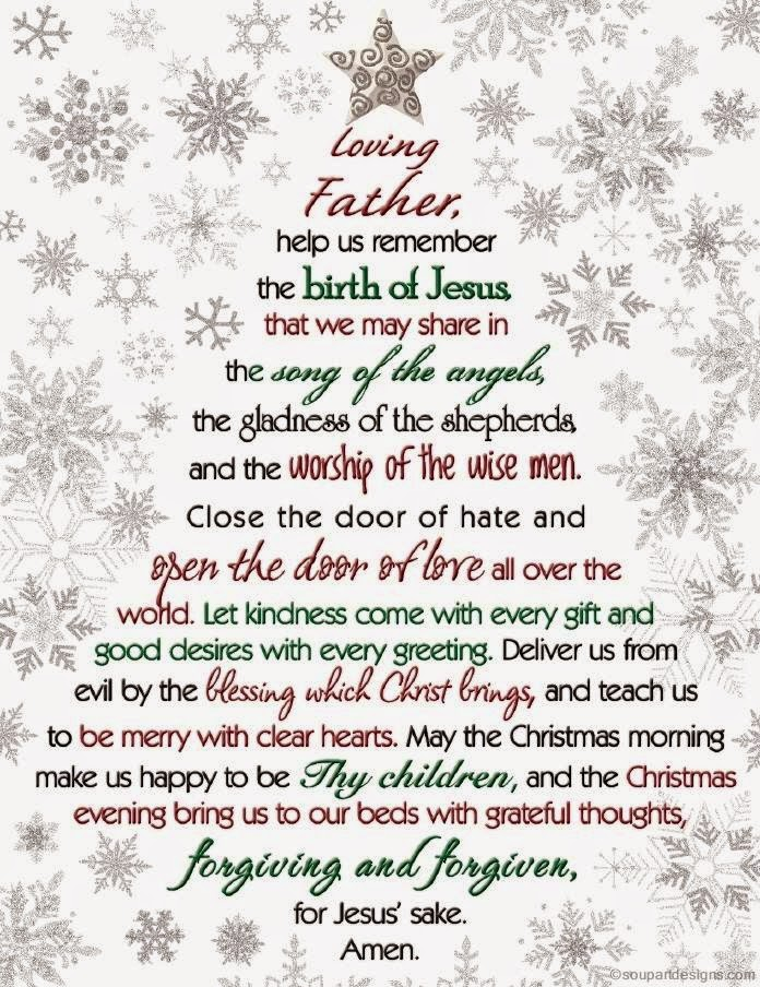 Christmas Prayer Dear God, Help Us Remember The Birth Of Jesus that we may share in the song of ...