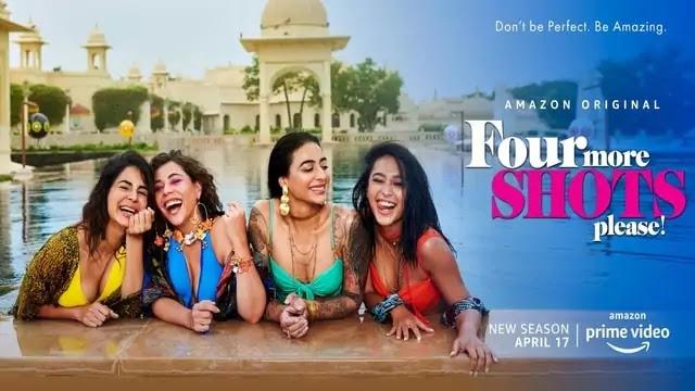 Four More Shots Please season 2 Web Series movie trailer cast release date episodes Amazon prime