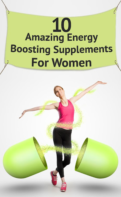 4 Amazing Energy Boosting Supplements For Women