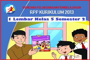 Download RPP 1 Lembar Kelas 5 Kurikulum 2013 Semester 2