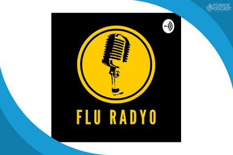 Flu Radyo Podcast