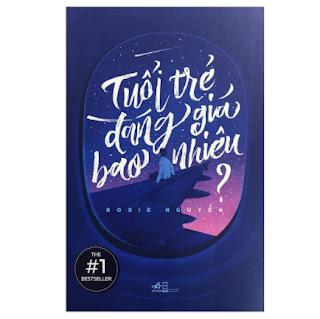 Sách Kỹ Năng Sống Dành Cho Giới Trẻ: Tuổi Trẻ Đáng Gía Bao Nhiêu? ebook PDF EPUB AWZ3 PRC MOBI