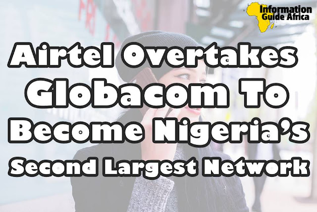 Airtel Overtakes Globacom To Become Nigeria's Second Largest Network