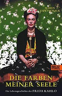 """Biographie über die mexikanische Künsterlin Frida Kahlo mit dem Buch """"Die Farben meiner Seele"""" von Maren Gottschalk"""