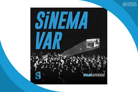 Sinema Var Podcast