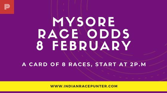 Mysore Race Odds 8 February