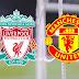 Liverpool vs Man United: Predict and win