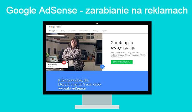 Przewodnik po Google AdSense, zarabianie na reklamach.