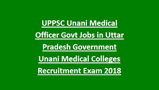 UPPSC Unani Medical Officer Govt Jobs in Uttar Pradesh Government Unani Medical Colleges Recruitment Exam Notification 2018