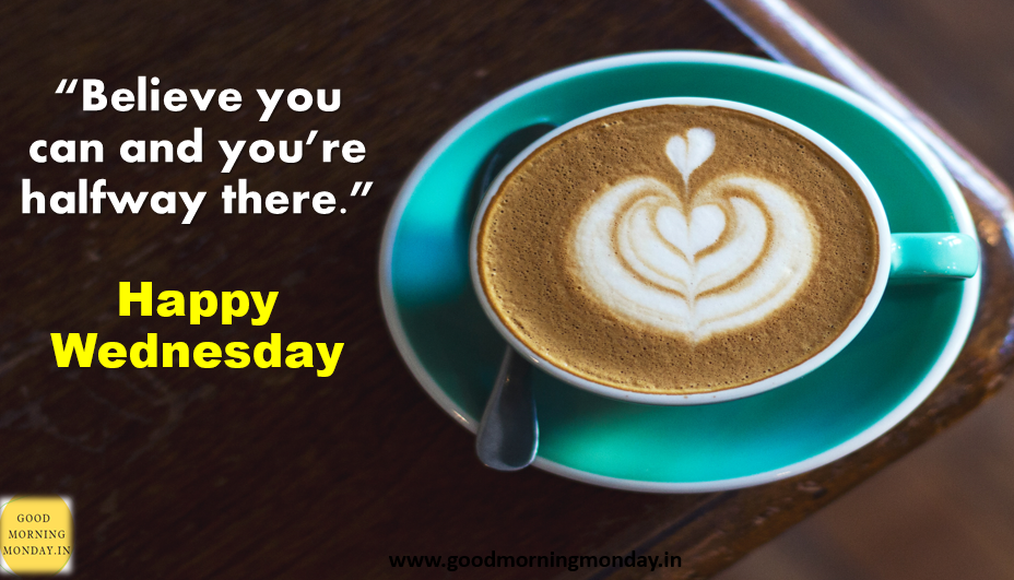 Good Morning Wednesday Coffee Images With Quotes Goodmorningmonday In