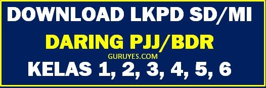 Download LKPD Daring Kelas 1 2 3 4 5 dan 6 SD/MI