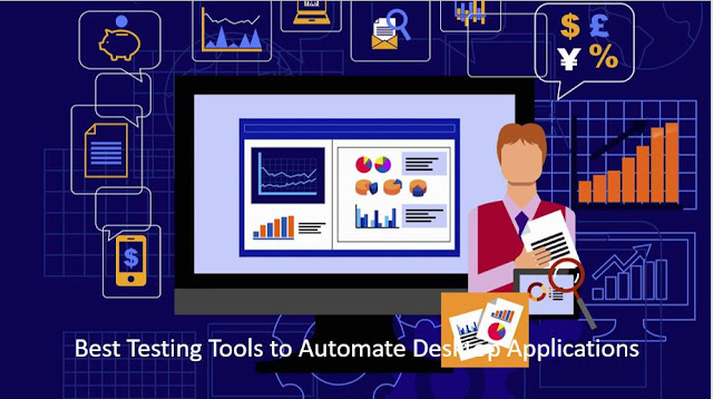 Best Testing Tools to Automate Desktop Applications