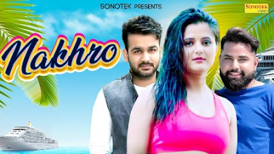 Nakhroo Lyrics - Mohit Sharma