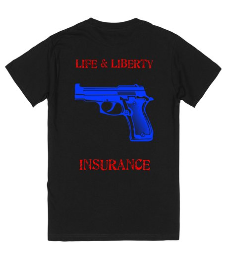 Life and Liberty Shirts