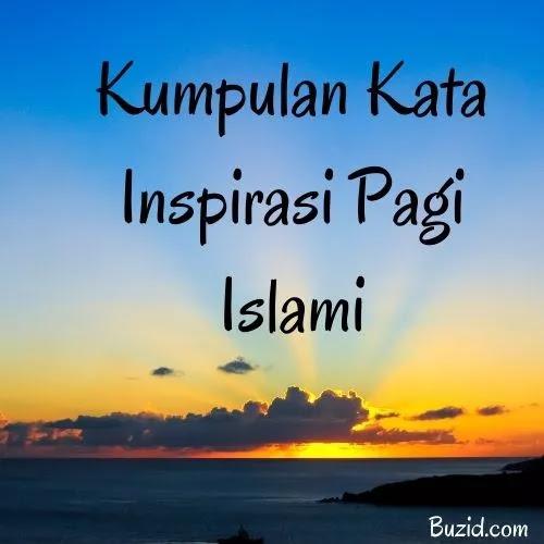 Kata Inspirasi Pagi Islam