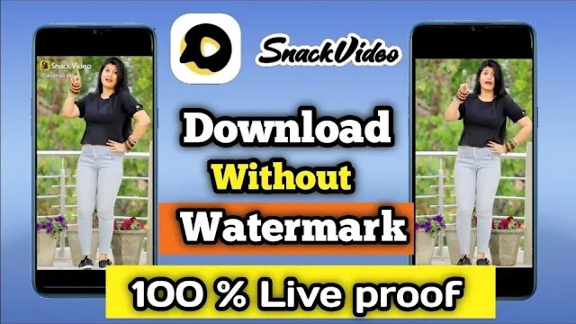 Snack Video Download Without Watermark (Snack Video App)