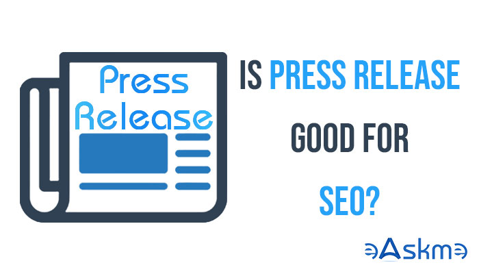 Is Press Release Good for SEO? eAskme
