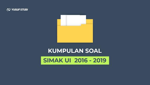 Download Kumpulan Soal SIMAK UI 2016 - 2019