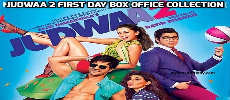 Judwaa 2 First Day Box Office Collection : Huge Opening On Day 1