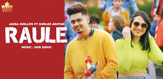 Raule Lyrics in English – Jassa Dhillon