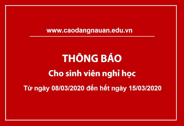 Thông báo cho sinh viên nghỉ học hết ngày 15/03/2020