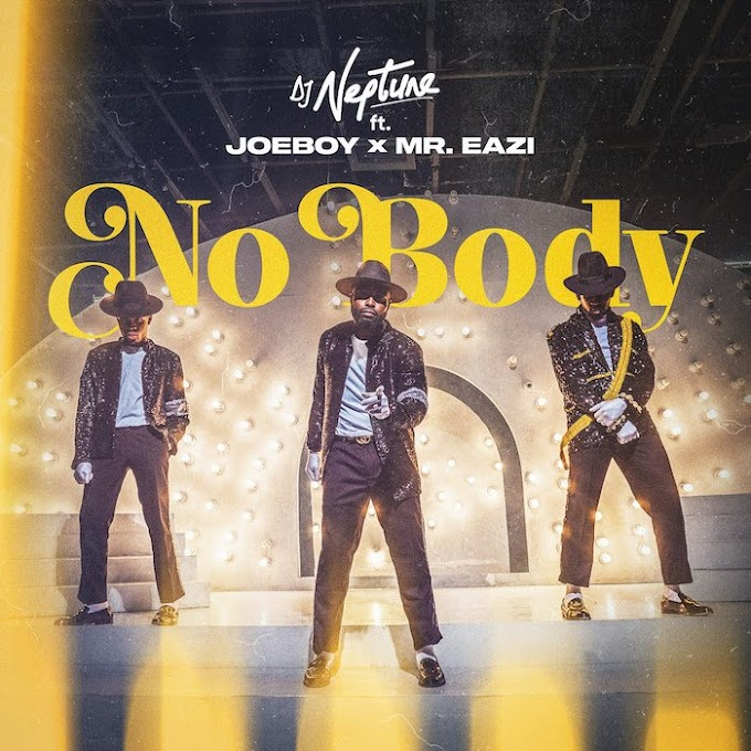 [Music ] DJ Neptune Ft. Joeboy & Mr Eazi – Nobody